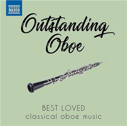 Outstanding Oboe - Best Loved Classical Oboe Music