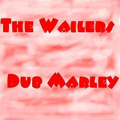 The Wailers - Dub Marley (2019 Reissue)