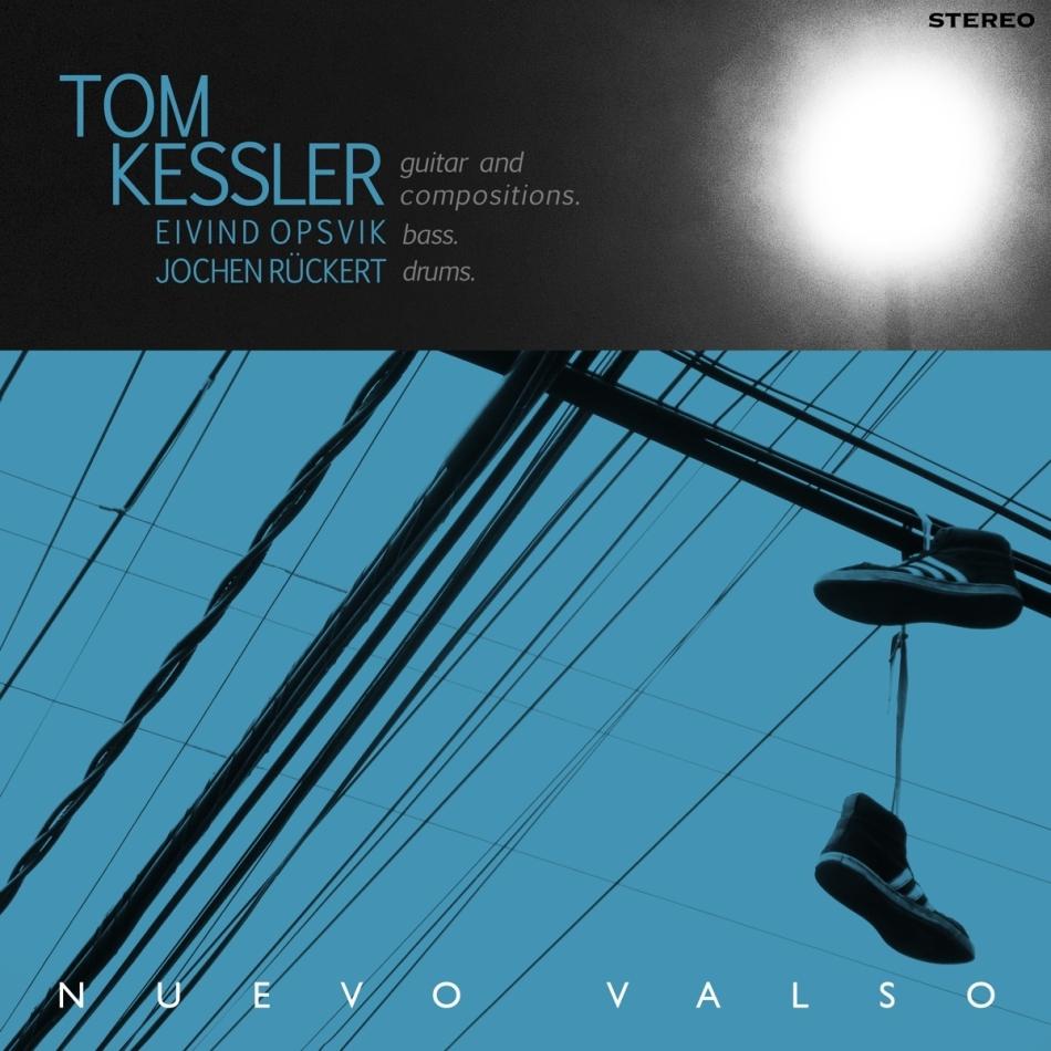 Tom Kessler - Nuevo Valso