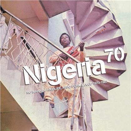 Nigeria 70 - No Wahala: Highlife, Afro-Funk & JuJu 1973-1987 (Digipack)