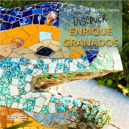 Enrique Granados (1867-1916) & Martin Jones - Best Of Martin Jones - Discover Enrique Granados
