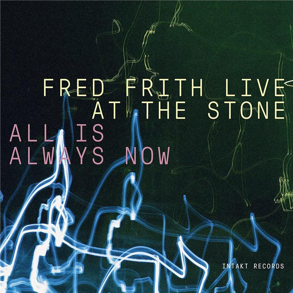 Fred Frith - Live At The Stone - Allis Always Now (3 CDs)