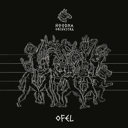 Hoodna Orchestra - Ofel (Digipack)