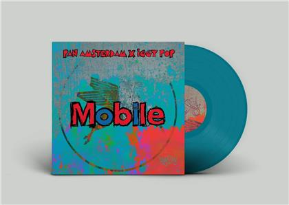 "Pan Amsterdam, Iggy Pop & Leron Thomas - Mobile (Blue Vinyl, 7"" Single)"