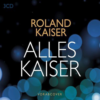 Roland Kaiser - Alles Kaiser (Das Beste am Leben) (3 CDs)