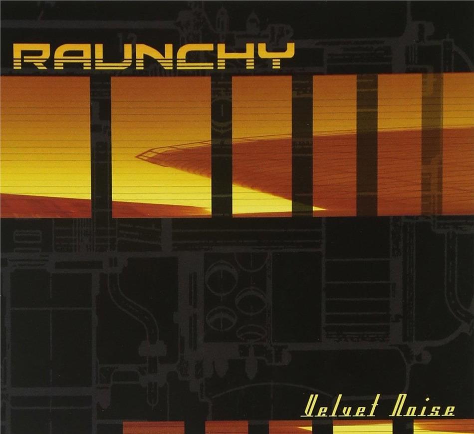 Raunchy - Velvet Noise (2019 Reissue, Orange Vinyl, LP)