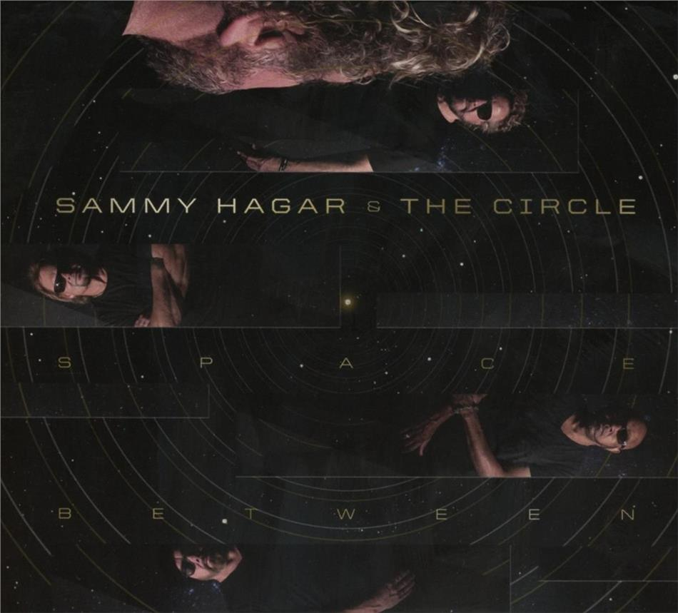 Sammy Hagar & The Circle (Hagar/Anthony/Bonham/Johnson) - Space Between