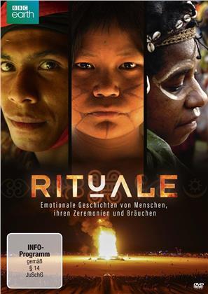 Rituale - Emotionale Geschichten von Menschen, ihren Zeremonien und Bräuchen (BBC Earth)
