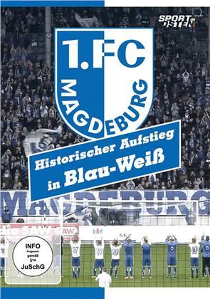 1. FC Magdeburg - Historischer Aufstieg in Blau-Weiss