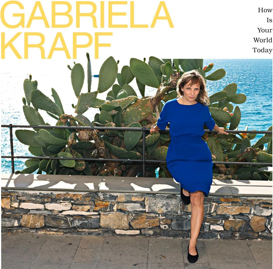 Gabriela Krapf - How Is Your World Today (LP)