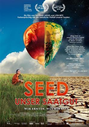Seed - Unser Saatgut - Wir ernten, was wir säen (2016)