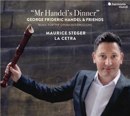 Maurice Steger & La Cetra - Mr. Handel's Dinner