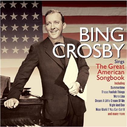Bing Crosby - Bing Sings The Great American Song Book (Not Now Edition, 2 CDs)