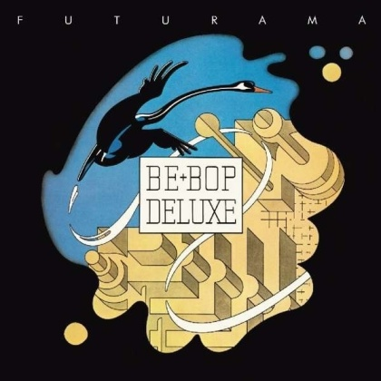 Be-Bop Deluxe - Futurama (Remastered, 2 CDs)
