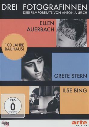 Drei Fotografinnen - Ilse Bing, Grete Stern, Ellen Auerbach