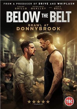 Below The Belt - Brawl At Donnybrook (2018)