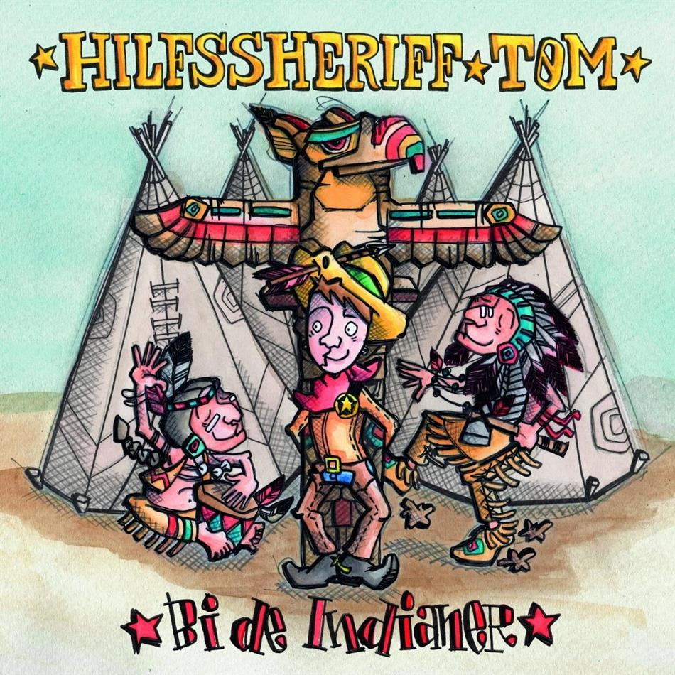 Hilfssheriff Tom - Bi de Indianer