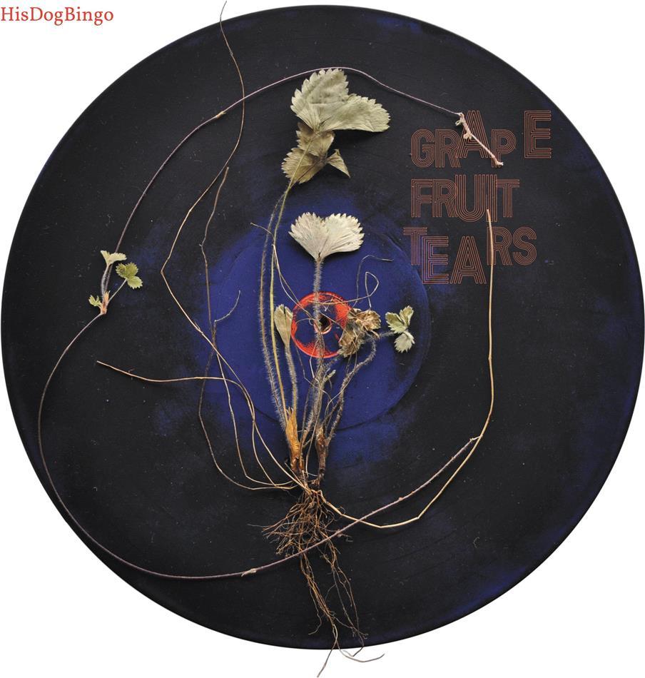 Hisdogbingo - Grapefruit Tears (LP)