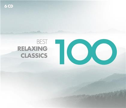 100 Best Relaxing Classics (6 CDs)