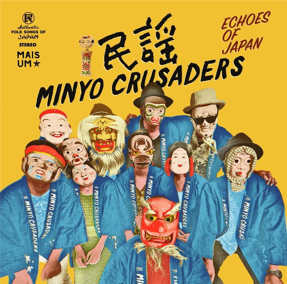 Minyo Crusaders - Echoes Of Japan