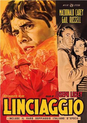 Linciaggio (1950) (Noir d'Essai, Restaurato in HD, n/b)