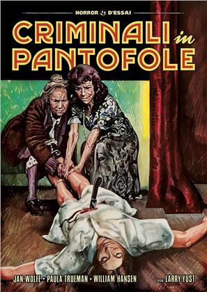 Criminali in pantofole (1974) (Horror d'Essai)