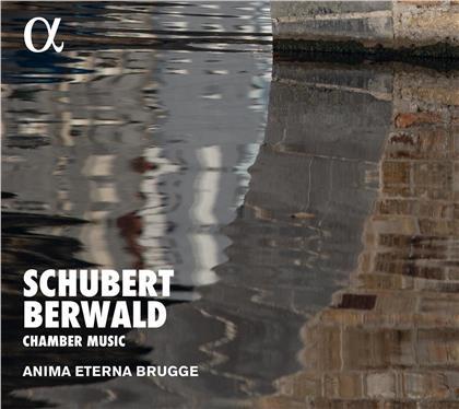 Anima Eterna Brügge, Franz Adolf Berwald & Franz Schubert (1797-1828) - Chamber Music