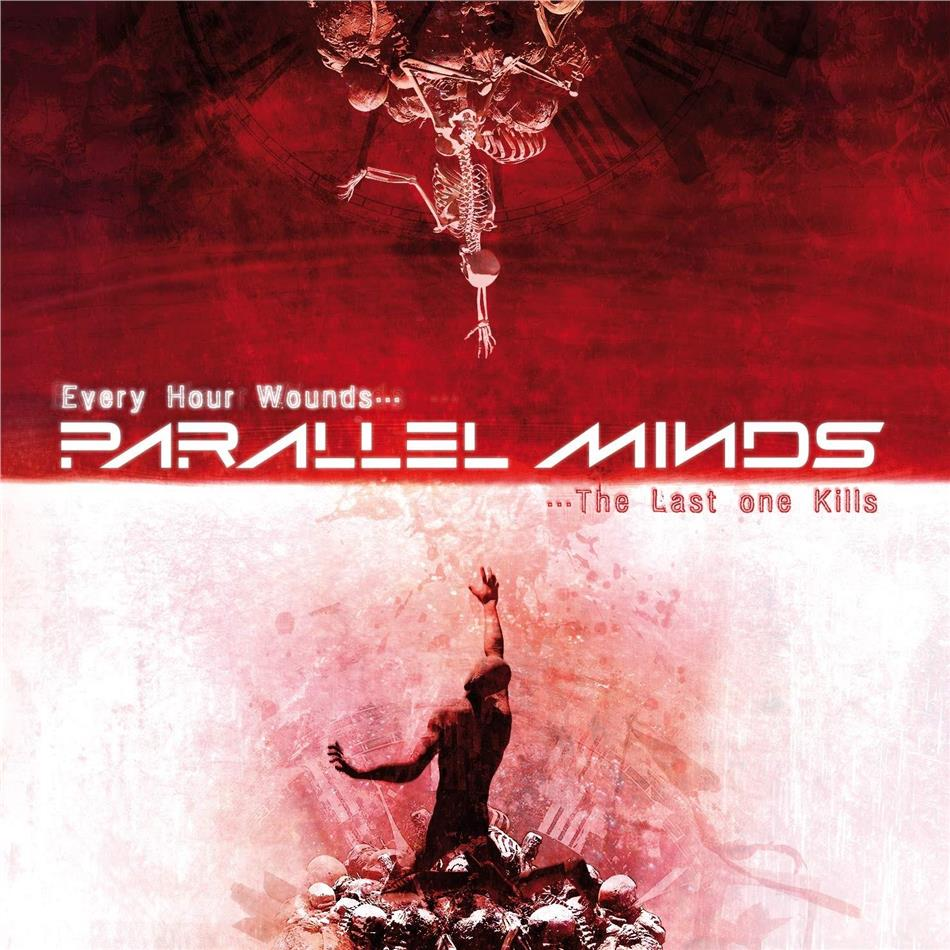 Parallel Minds - Every Hour Wounds...The Lost One Kills