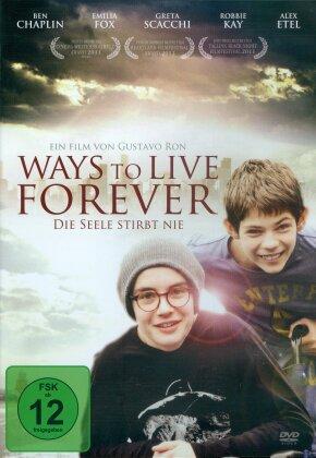 Ways to Live Forever - Die Seele stirbt nie (2010)