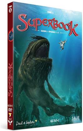 Superbook - Tome 5 - Saison 2