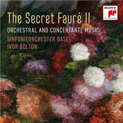 Gabriel Fauré (1845-1924), Ivor Bolton & Sinfonieorchester Basel - The Secret Fauré Vol. 2