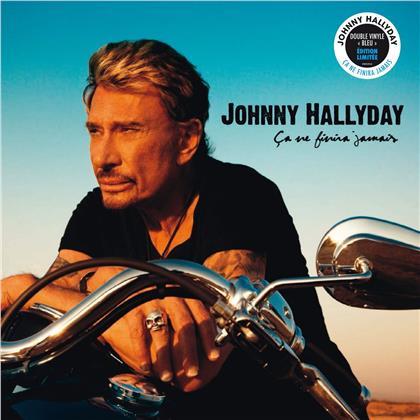 Johnny Hallyday - Ca Ne Finira Jamais (2019 Reissue, Blue Vinyl, 2 LPs)