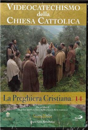 Videocatechismo - La Preghiera Cristiana - Serie 1