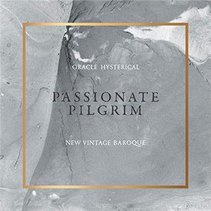 Oracle Hysterical & New Vintage Baroque - Passionate Pilgrim (Deluxe Edition)