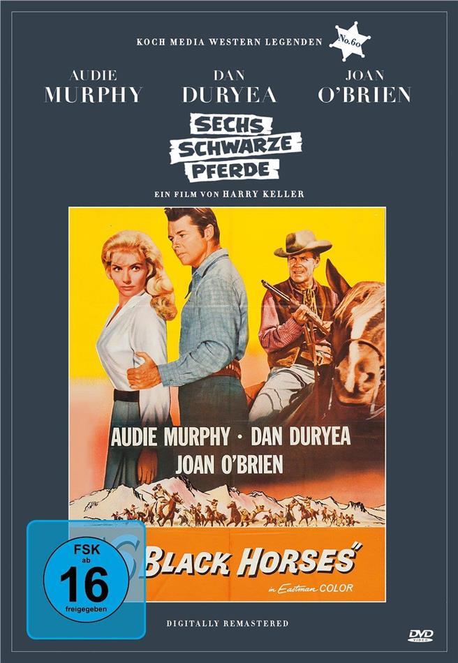 Sechs schwarze Pferde (1962) (Western Legenden, Digibook)