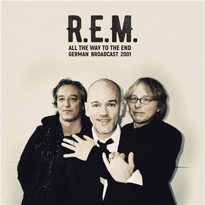 R.E.M. - All The Way To The End (2 LPs)
