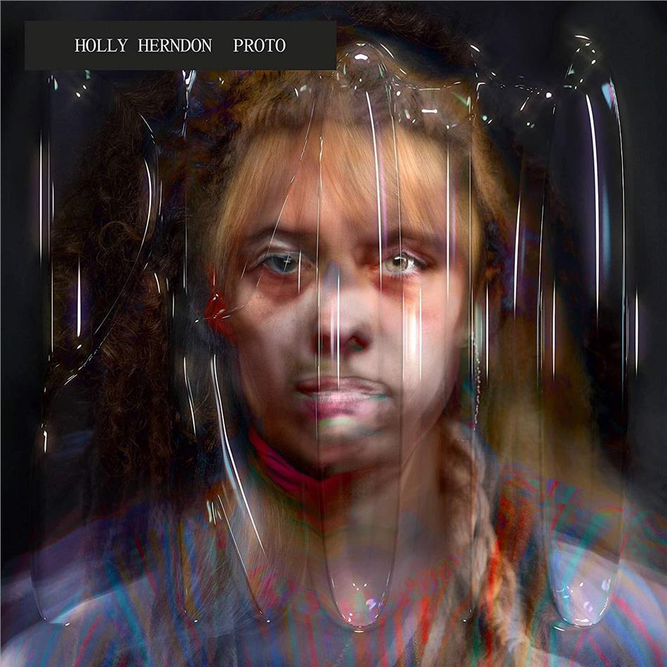 Holly Herndon - Proto