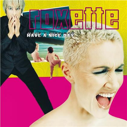 Roxette - Have A Nice Day (2019 Reissue, 2 LPs)