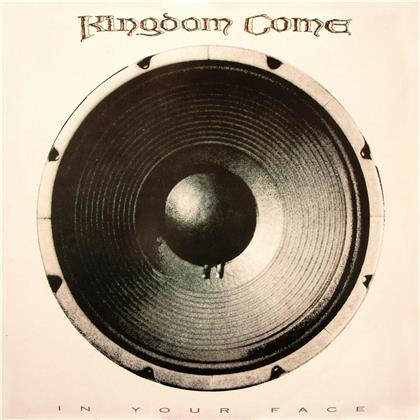 Kingdom Come - In Your Face (2019 Reissue)