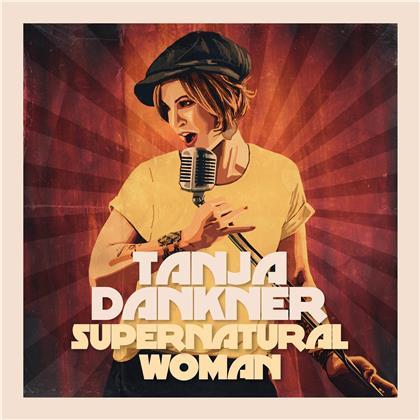 Tanja Dankner - Supernatural Woman (LP)