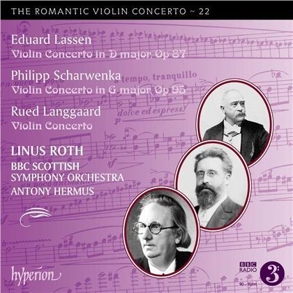 Eduard Lassen (1830-1904), Philipp Scharwenka (1847-1917), Rued Langgaard (1893-1952), Antony Hermus, Linus Roth, … - Romantic Violin Concertos