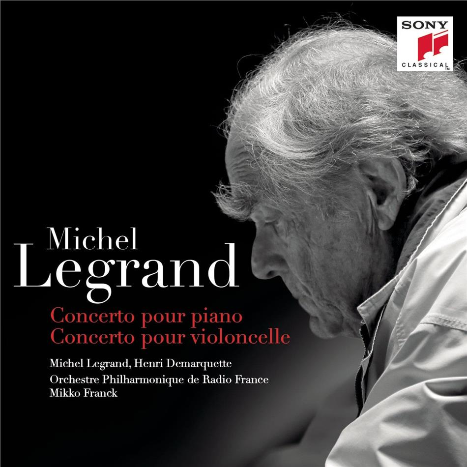 Legrand Michel Jean (*1932), Mikko Franck, Henri Demarquette, Michel Legrand & Orchestre Philharmonique de Radio France - Concerto pour Piano, Concerto pour Violoncelle