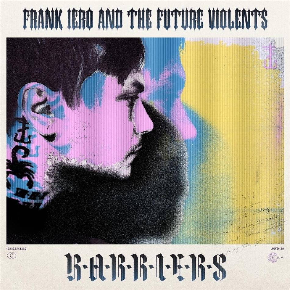 Frank Iero & The Future Violents - Barriers