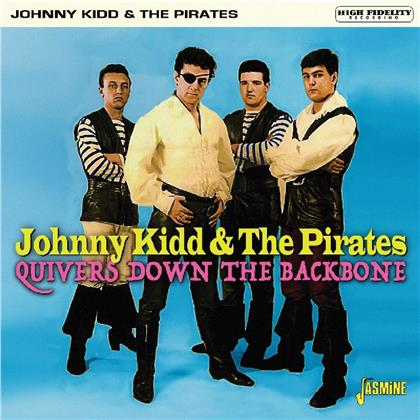 Johnny Kidd And The Pirates - Quivers Down The Backbone (Remastered)