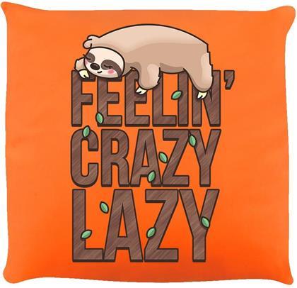 Feelin' Crazy Lazy - Kissen