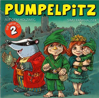 Simu Fankhauser - Pumpelpitz - Auf dem Holzweg