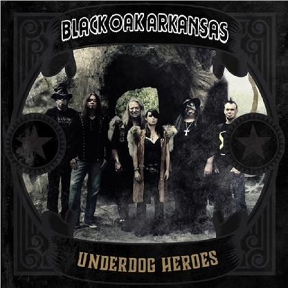 Black Oak Arkansas - Underdog Heroes (LP)