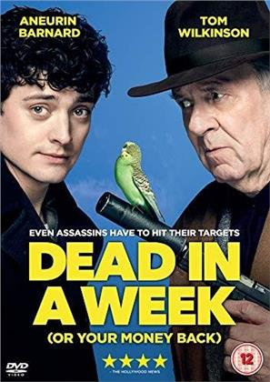 Dead In A Week - (Or Your Money Back!) (2018)