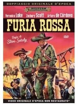 Furia rossa (1951) (Western Classic Collection, Doppiaggio Originale D'epoca, n/b)