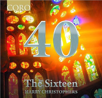 Harry Christophers & The Sixteen - 40 - The Anniversary Collection